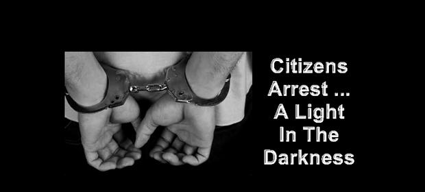 Citizens arrest 2