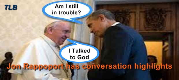 Pope-Obama  feat  JonR  5 23 16