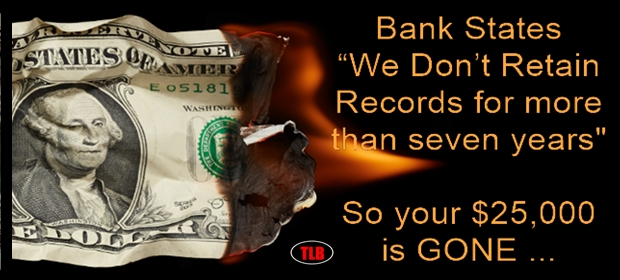 Bank doesnt keep records