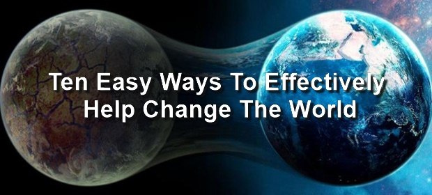 how to help change the world