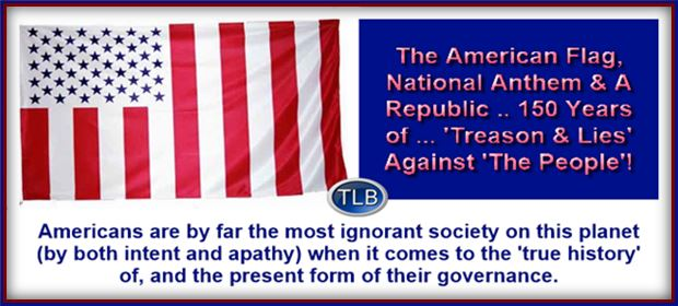 The American Flag National Anthem A Republic 150 Years Of Treason Lies