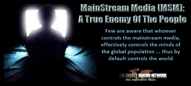 MainStream Media (MSM): A True Enemy Of The People   The ...