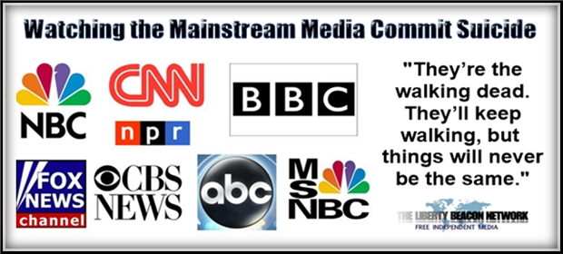 Watching the Mainstream Media Commit Suicide   The Liberty ...