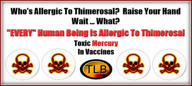 Wh is allergic to Thimerosol?