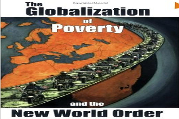 Understand-the-Globalization-of-Poverty-and-the-New-World-Order[1]